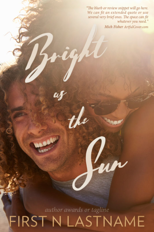 Bright as the Sun - romance premade book cover for self-published authors by Artful Cover