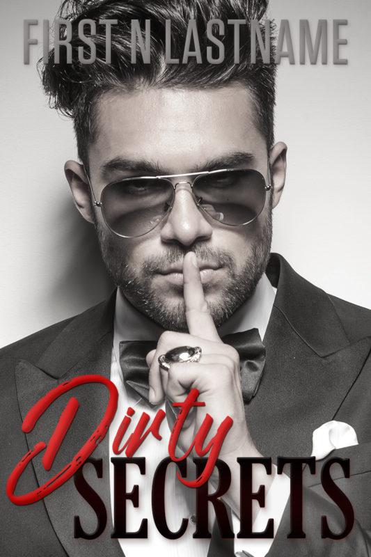Dirty Secrets - badboy erotic romance premade book cover for self-published authors by Artful Cover