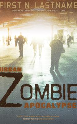 Urban Zombie Apocalypse $199