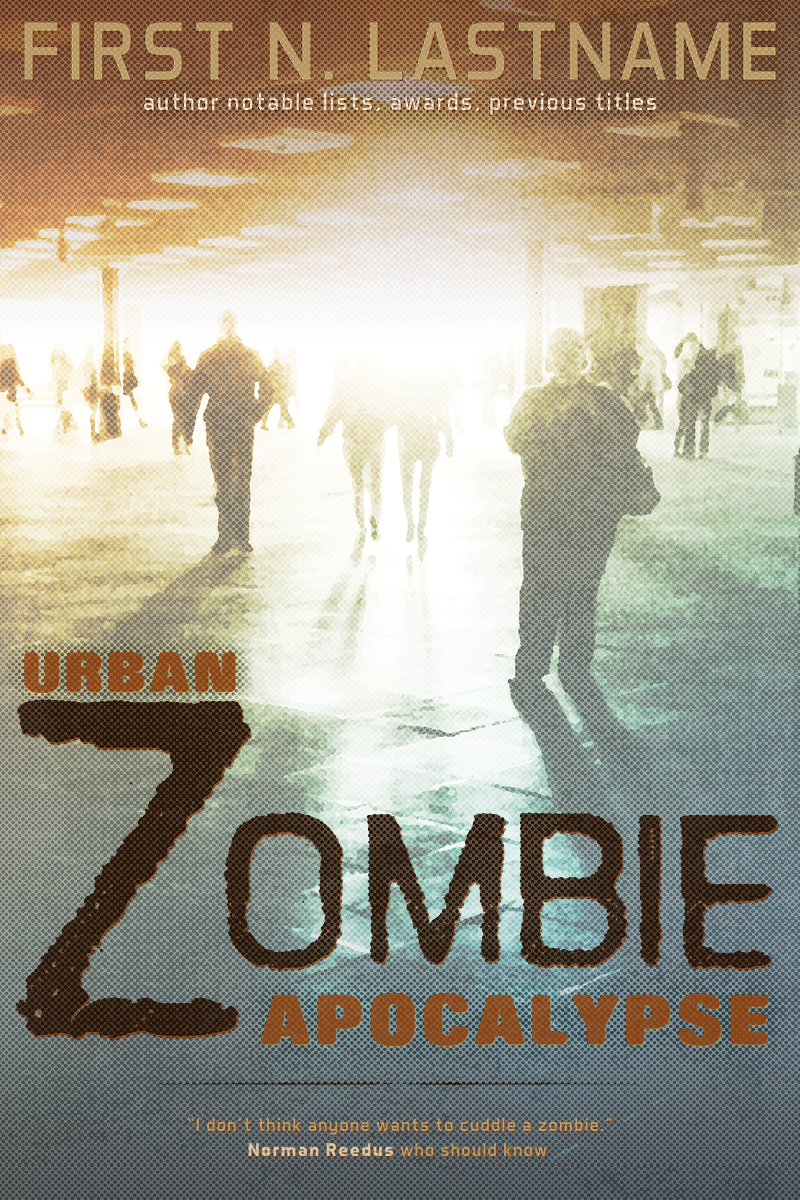 Zombie horror premade book cover: Urban Zombie Apocalypse on zombie proofing your home, granite house, viral nova house, zombie architecture, zombies surrounding a house, sherlock holmes house, zombie proof island, small home modern modular prefab house, anti-zombie house, small 800 sq ft. house, 18th century fortified house, zombie home defense, survival house, doomsday house, zombie meme, post-apocalyptic house, zombie proof boat, zombie bunker, zombie log house, zombie proof house,