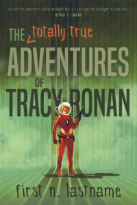 The Totally True Adventures of Tracy Ronan - premade YA science fiction book cover for indie authors by Artful Cover