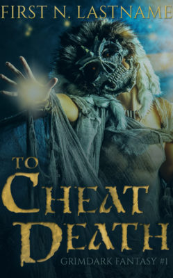 To Cheat Death $149