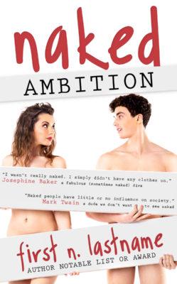 Naked Ambition $99