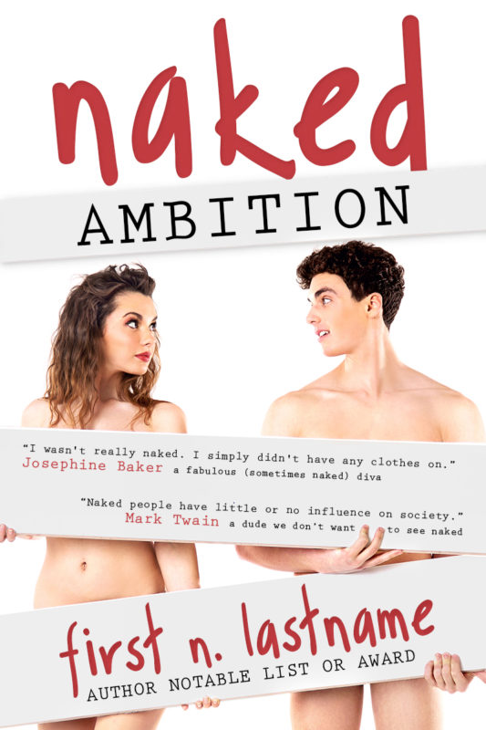 Naked Ambition - premade NA romance book cover for indie authors by Artful Cover