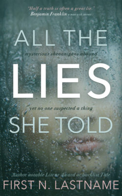 All the Lies She Told  $99