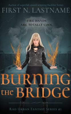 Burning the Bridge $149