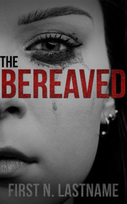 The Bereaved $99