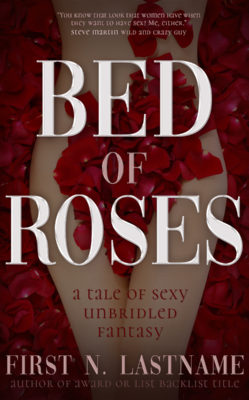 Bed of Roses $99